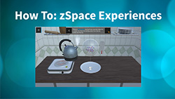 How To: zSpace Experiences